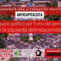 Construir una alternativa política anticapitalista ¿Hay espacio político por fuera del peronismo y por fuera de la izquierda delimitacionista?