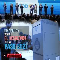 Diez notas sobre el resultado de las PASO 2021